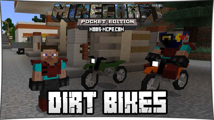 Dirt Bikes - мод на мотоциклы 1.5, 1.4, 1.2, 1.1, 1.0