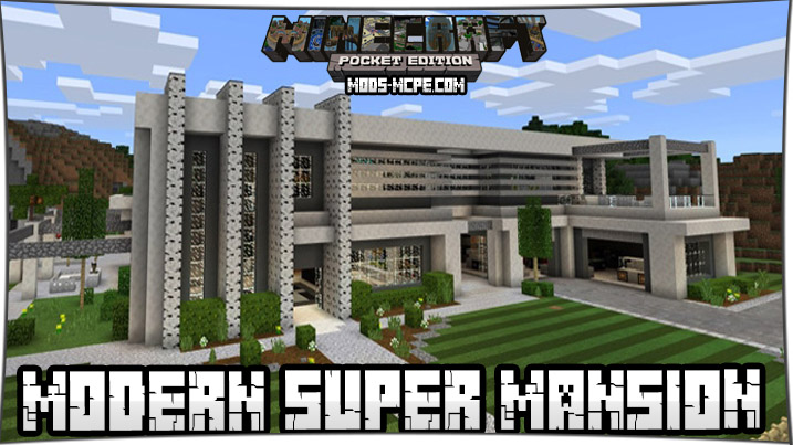 Modern Super Mansion 1.2, 1.1.5, 1.1, 1.0