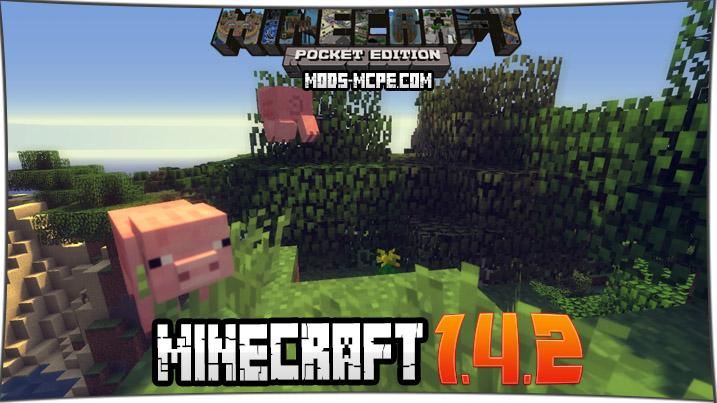 Скачать Minecraft 1.4.2 на Android