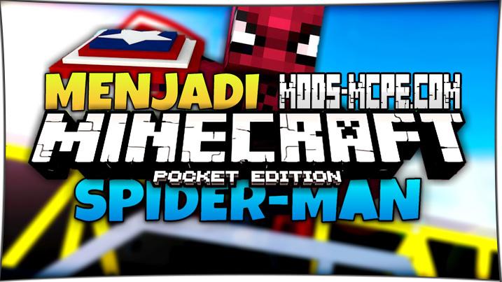 Spider-Man - мод на Человека паука 1.5, 1.4, 1.2, 1.1.5