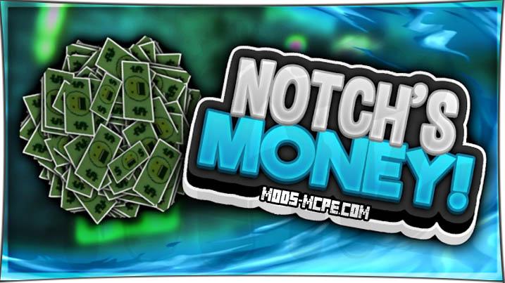 Notch Money - мод на деньги